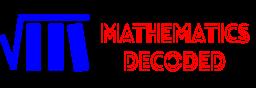 Mathematics Decoded